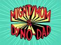 MightyMomDynoDad149