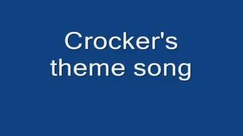 Crocker's Theme Song