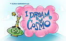 Titlecard-I Dream of Cosmo