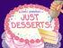 Titlecard-Just Desserts
