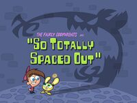 Titlecard-So Totally Spaced Out