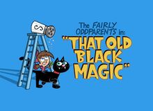 Titlecard-That Old Black Magic