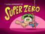 Titlecard-Super Zero
