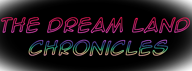 The Dream Land Chronicle