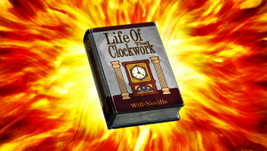 Life of the Clockwork
