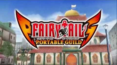 Fairy Tail Portable Guild Opening Movie