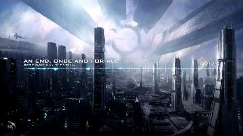 Sam Hulick & Clint Mansell - An End, Once And For All (Extended Version) Mass Effect 3