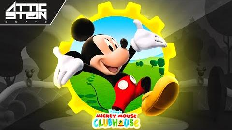 MICKEY MOUSE CLUBHOUSE THEME SONG REMIX PROD. BY ATTIC STEIN & GEE STREETS