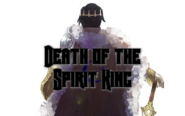 Death of the Spirit King