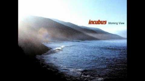 Incubus - Under My Umbrella - Morning View