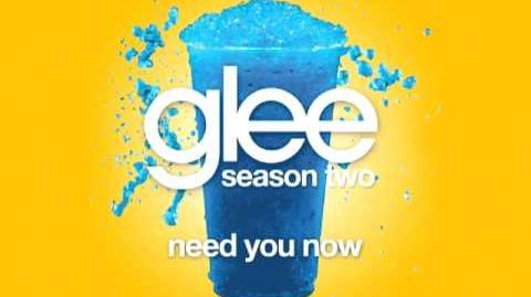 Glee Cast - Need You Now (Glee Cast Version)