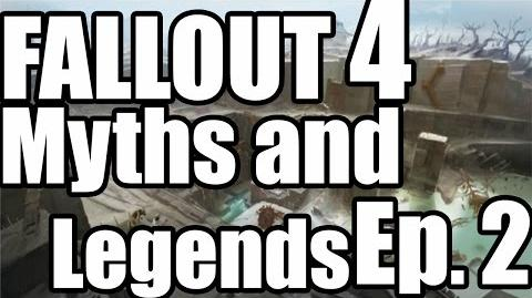 Fallout 4 Myths And Legends Ep. 2 Dunwich Borers