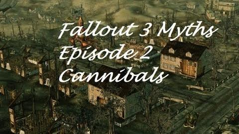 Fallout 3 myths and legends 2 The Cannibal Town