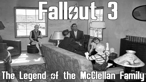 Fallout 3- The Legend of the McClellan Family