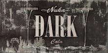 FO4NW Nuka-Cola Dark