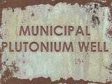Municipal Plutonium Well