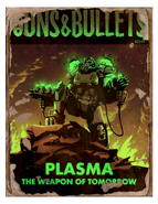 Guns and bullets - plasma