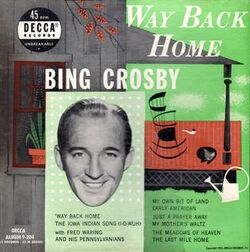 Bing Crosby - Way Back Home cover