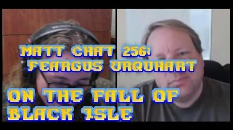 Matt Chat 256 Feargus Urquhart on the Fall of Black Isle