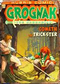 Grognak Cometh the Trickster