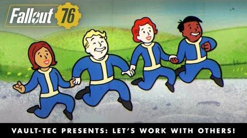 Fallout 76 – Vault-Tec Presents Let's Work with Others! Multiplayer Video PEGI