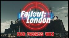 Fallout London - 2020 Progress Video