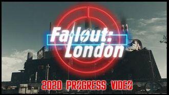 Fallout London - 2020 Progress Video