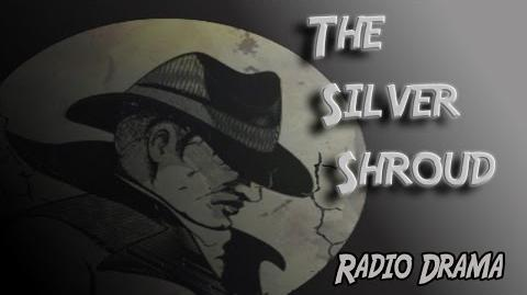 The Silver Shroud Radio Show Episode 1 A Slaying in Scollay Square