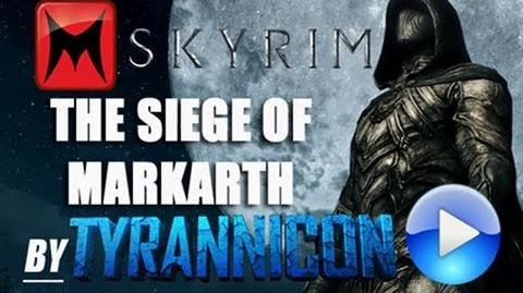The Siege of Markarth (Skyrim Machinima)