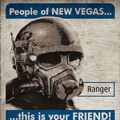 Внутрішньоігровий плакат: «<i>Люди Нью-Вегаса... РЕЙНДЖЕР ...це ваш друг! Він бореться за вашу свободу!</i>»