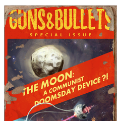 The Moon: A Communist Doomsday Device?!
