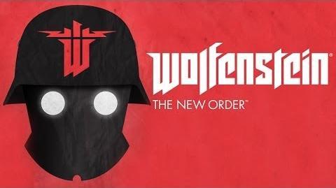 Wolfenstein The New Order -- Launch Trailer