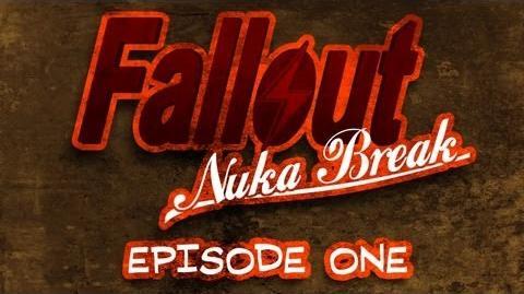 Fallout Nuka Break the series - Episode One