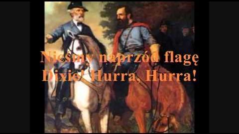 Pieśń Konfederacji - To Arms In Dixie (polskie napisy)