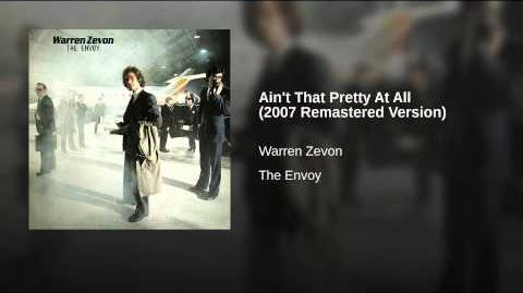 Ain't That Pretty At All (2007 Remastered Version)