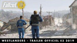 Fallout 76 - Wastelanders – Trailer officiel E3 2019