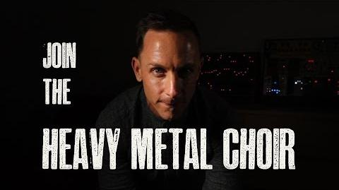 JOIN THE HEAVY METAL CHOIR ***updated description***