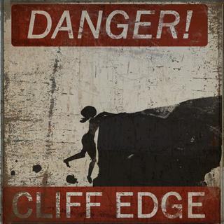 Danger cliff edge stay away