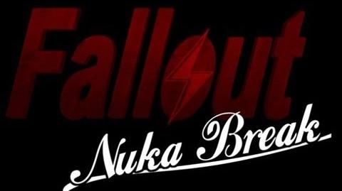 Fallout Nuka Break - Complete First Season