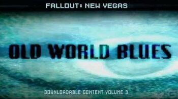 Fallout New Vegas Old World Blues DLC Trailer