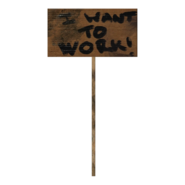 Fallout 76 Protest Sign 4 Want to Work
