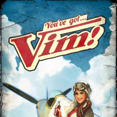 you've got... Vim! Escape To Adventure!