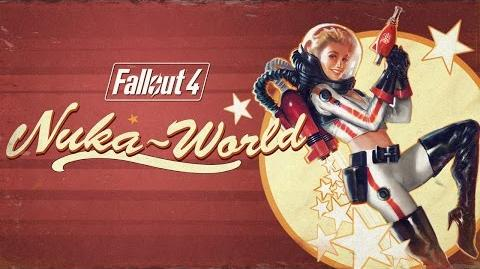 Fallout 4 – Offizieller Trailer zu Nuka-World