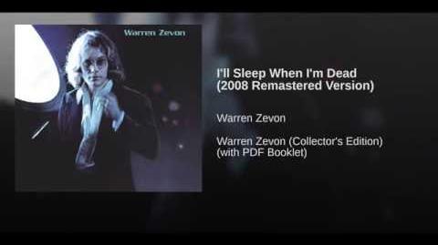 I'll Sleep When I'm Dead (2008 Remastered Version)