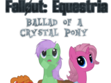 Fallout: Equestria - Ballad of a Crystal Pony