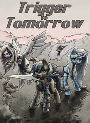 Trigger to tomorrow cover art by spyroconspirator-d5qbbaq