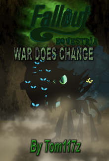 Fallout Equestria War Does Change Cover 3