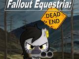 Fallout Equestria: Dead End