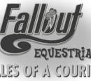 Fallout: Equestria - Tales of a Courier