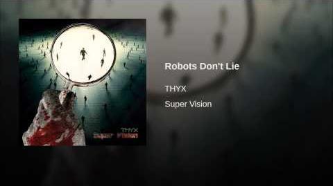 Robots Don't Lie
